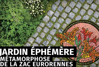 Jardin éphémère - Métamorphose de la ZAC Eurorennes
