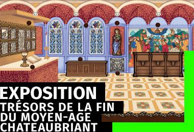 Expoistion Trésors de la fin du Moyen-Âge - Parcours interactif